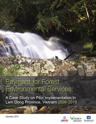 Payment for Forest Environment Services: A Case Study on Implementation in Lam Dong Province Vietnam
